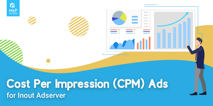 Cost Per Impression (CPM) Ads (for Inout Adserver) - Cover Image