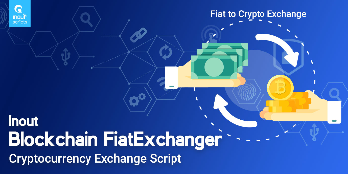 Inout Blockchain FiatExchanger - Cryptocurrency Exchange Script (Fiat to Crypto Exchange) - Cover Image